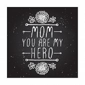 picture of i love you mom  - Happy mothers day card with chrysanthemums flowers and hand lettering element on chalkboard background - JPG