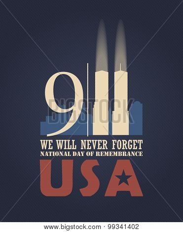 9/11 Patriot Day, September 11. Never Forget