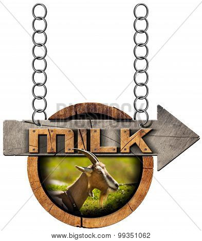 Goat Milk - Wooden Sign With Arrow And Chain