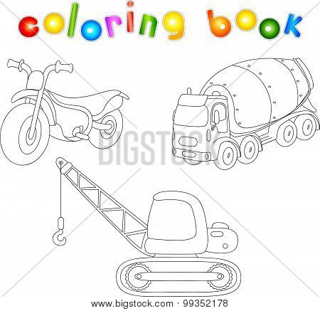 Funny Cartoon Motorcycle, Cement Mixer And Crane. Coloring Book For Children