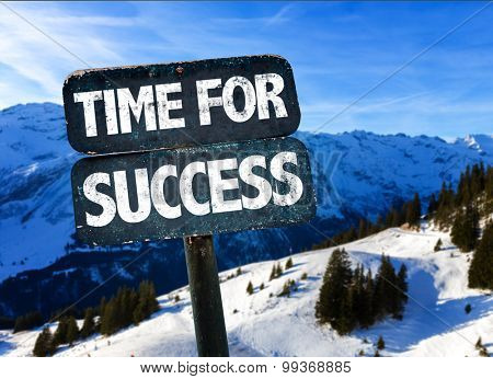 Time For Success sign with alps on background