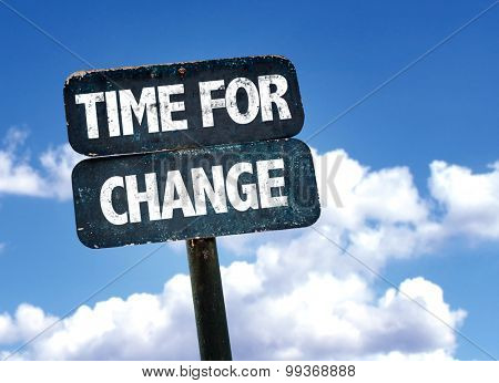 Time For Change sign with sky background