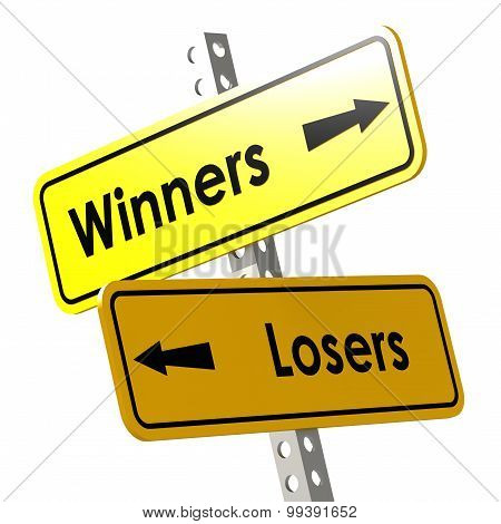 Winners And Losers With Yellow Road Sign