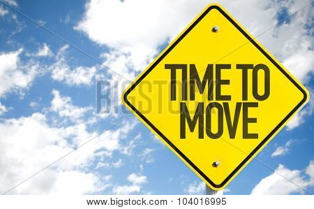 Time to Move sign with sky background