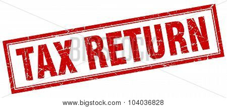 Tax Return Red Square Grunge Stamp On White