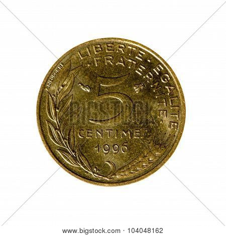 Five Centimes Coin Of France Isolated On A White Background. Top View.