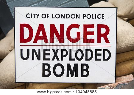 Unexploded Bomb Sign