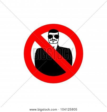 Stop Spy. Forbidden Secret Agent. Frozen Man. Red Forbidden Sign. Ban Scout