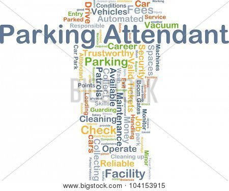 Background concept wordcloud illustration of parking attendant