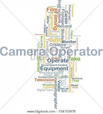 Background concept wordcloud illustration of camera operator