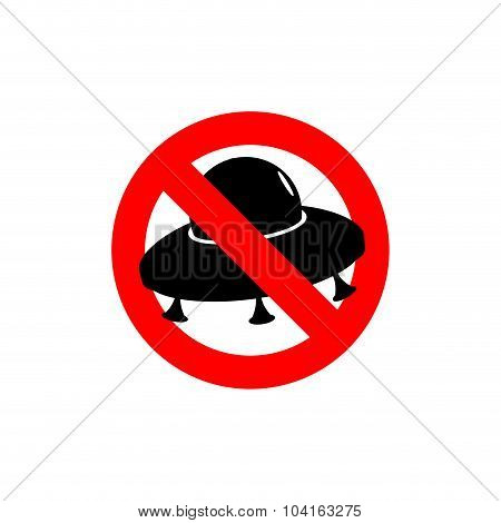 Stop Ufo. Prohibited From Flying Saucer. Frozen Silhouette Spaceship Of Aliens.