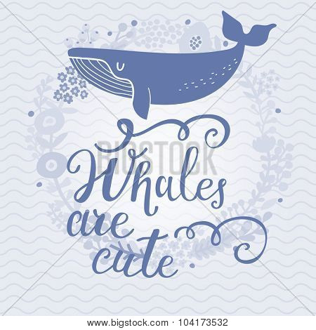 Whales are so cute. Sweet whale on sea textured background with stylish floral wreath in vector. Lovely childish card in blue colors