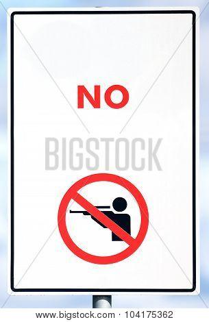 No Shooting Sign
