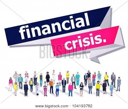 Business Idea Financial Crisis Economics Concept