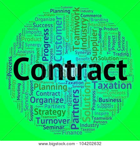 Contract Word Represents Commitment Agreements And Contractual