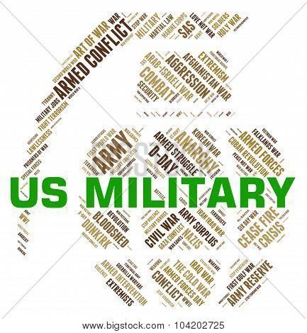 Us Military Means United States Army And Usa