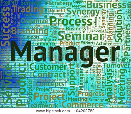 Manager Word Represents Head Managing And Boss