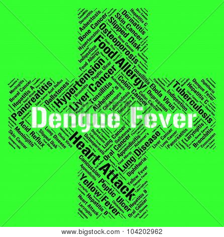 Dengue Fever Shows High Temperature And Attack