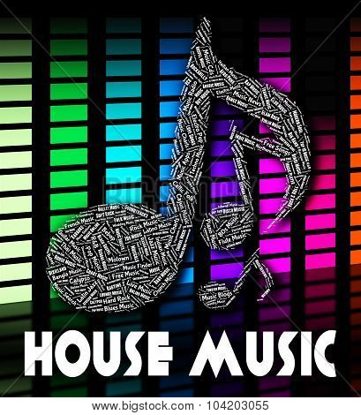 House Music Indicates Sound Track And Melodies