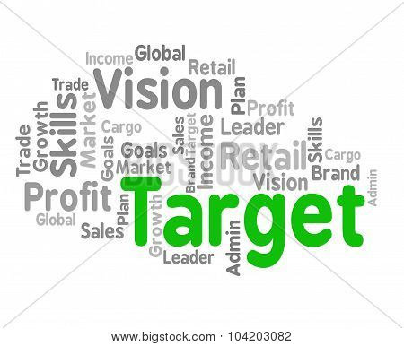 Target Word Shows Desired Result And Aims