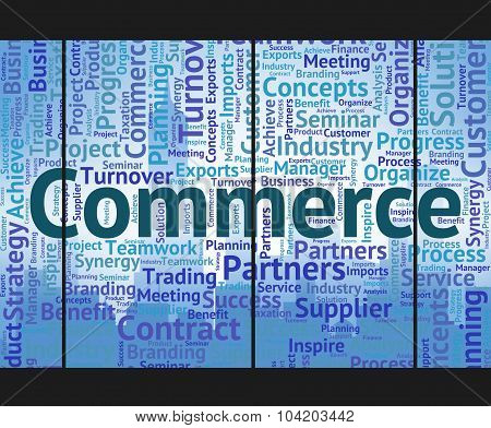 Commerce Word Means Wordclouds Trade And E-commerce