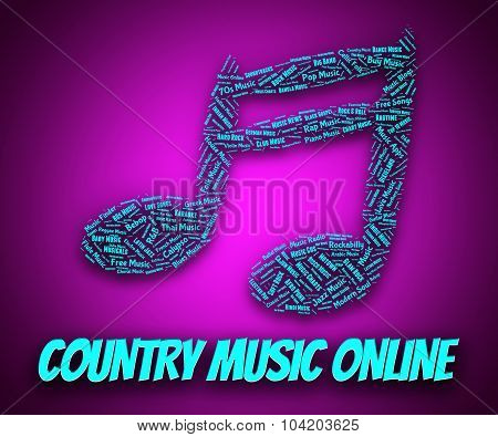 Country Music Online Shows World Wide Web And Audio