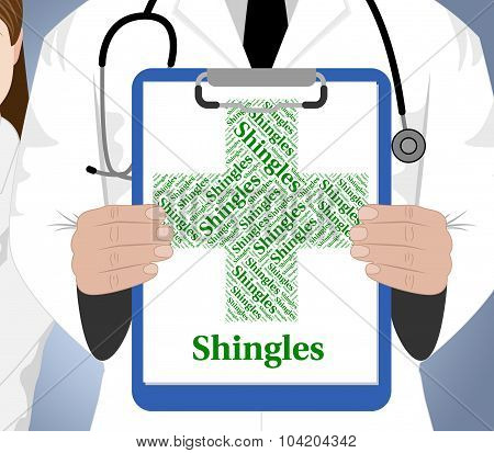 Shingles Word Shows Viral Disease And Afflictions