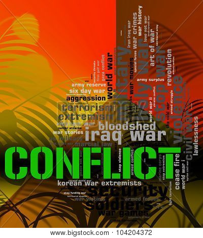 Conflict Word Means Military Action And Armed