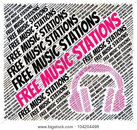 Free Music Stations Represents Satellite Radio And Internet