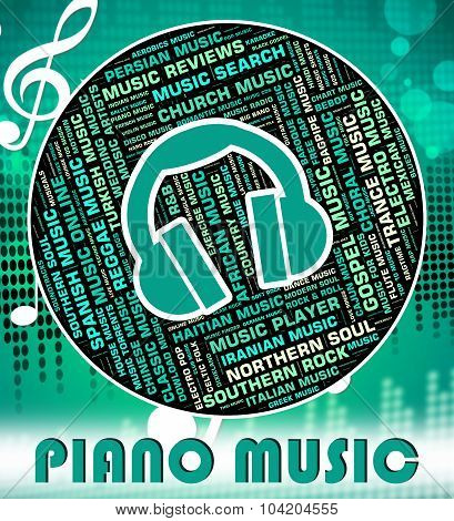 Piano Music Indicates Sound Tracks And Audio