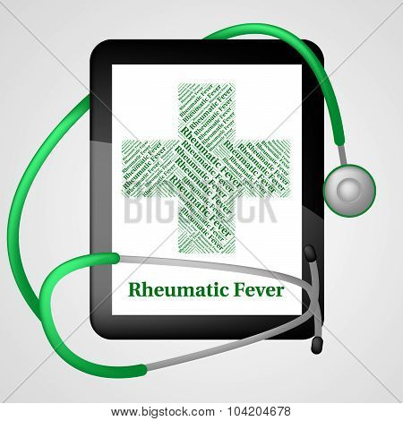 Rheumatic Fever Indicates High Temperature And Afflictions