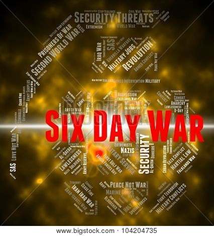 Six Day War Means United Arab Republic And Israel