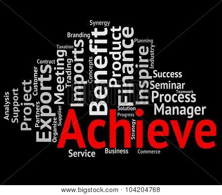 Achieve Word Shows Winner Succeed And Achieving