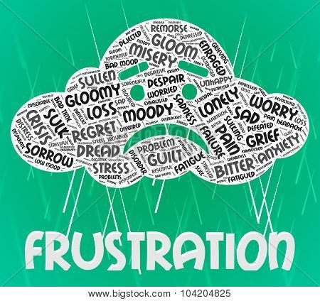 Frustration Word Means Annoyed Frustrating And Text