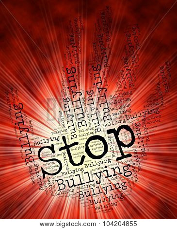 Stop Bullying Represents Warning Sign And Control