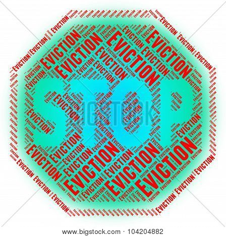 Stop Eviction Indicates Warning Sign And Control
