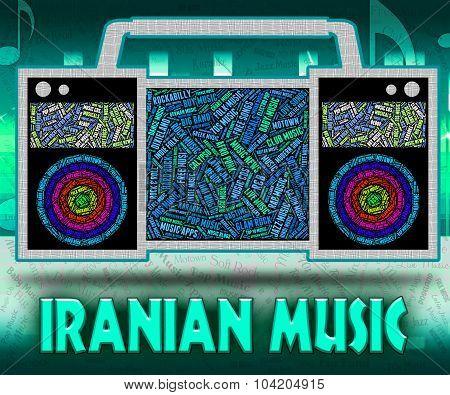 Iranian Music Represents Sound Track And Islamic