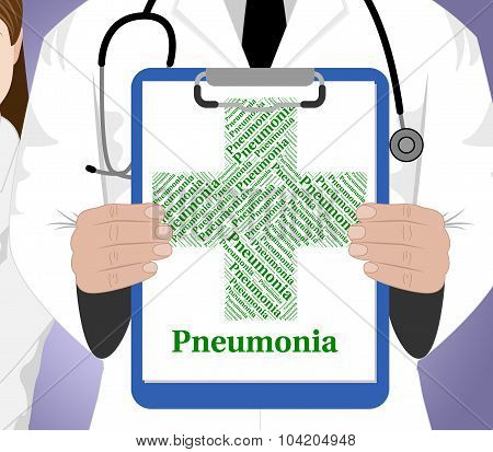 Pneumonia Word Shows Poor Health And Ailment