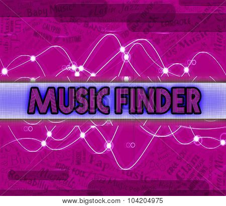 Music Finder Means Search Out And Audio