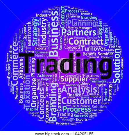 Trading Word Means Buy E-commerce And Exporting