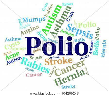 Polio Word Means Ill Health And Ailment