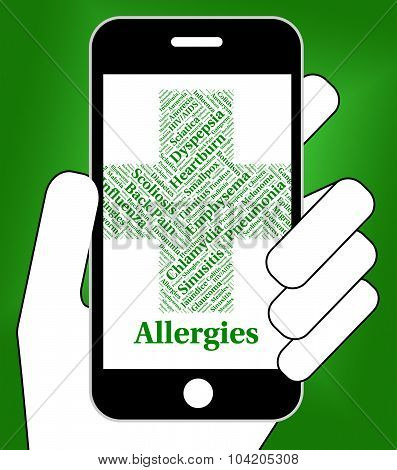 Allergies Problem Shows Allergic Reaction And Allergen