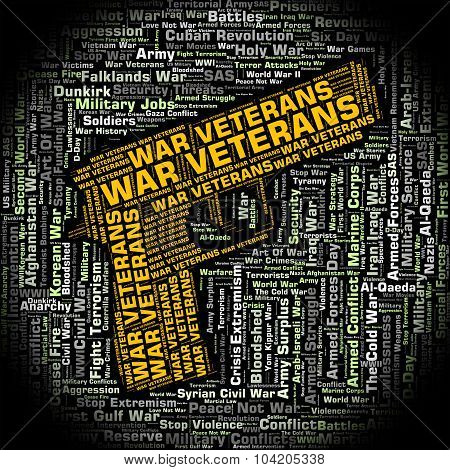 War Veterans Indicates Long Service And Combat
