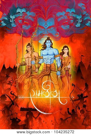 illustration of Lord Rama, Sita, Laxmana, Hanuman and Ravana with hindi text meaning Ramlila