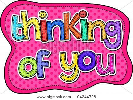 Thinking of You Stitch Text