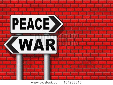 make love not war fight for peace stop conflict and say no to terrorism pacifism road sign