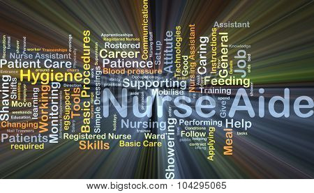 Background concept wordcloud illustration of nurse aide glowing light