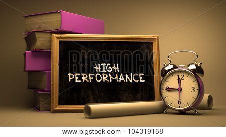 Handwritten High Performance on a Chalkboard.