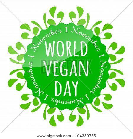 World Vegan Day Badge, Emblem, Sticker, Flyer