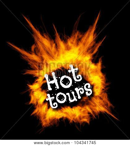 Hot tours. Concept vector illustration with fire.